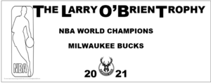 2021-MILWAUKEE-BUCKS-300x118 Larry O Brien Trophy