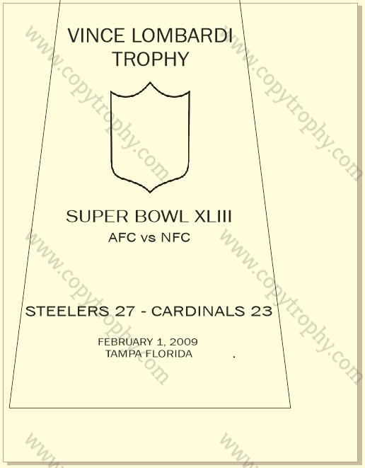 SUPER_BOWL_43_STEELERS Vince Lombardi Trophy, Super Bowl 43, XLIII Pittsburgh Steelers