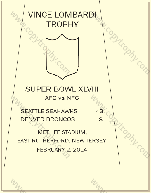 SUPER_BOWL_48_SEAHAWKS Vince Lombardi Trophy, Super Bowl 48, XLVIII Seattle Seahawks