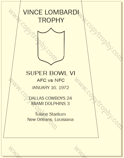 SUPER_BOWL_6_COWBOYS_MY_ENGRAVING-1 Vince Lombardi Trophy, Super Bowl 6, VI Dallas Cowboys